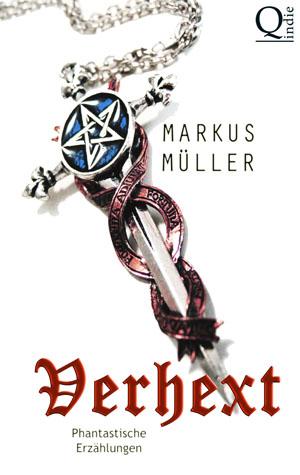 Markus Müller - Verhext